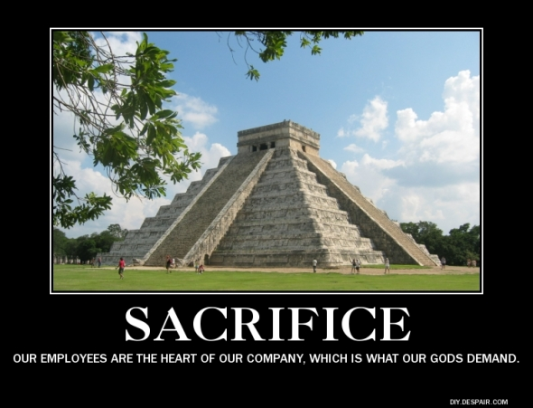 Sacrifice demotivator