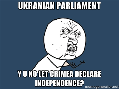 Y U No Crimean Independence