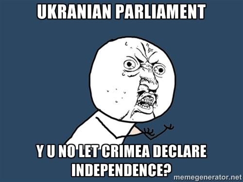 Y U No Crimean Independence