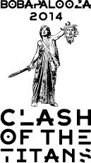 BobapaloozaClash_of_the_Titans (1)